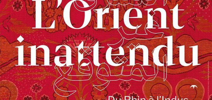 L'Orient inattendu